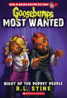 Night of the Puppet People (Goosebumps Most Wanted #8), Paperback Book