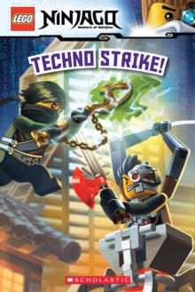 Techno Strike! (LEGO Ninjago: Reader), Paperback Book