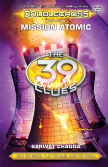Mission Atomic (The 39 Clues: Doublecross Book 4), Hardback Book