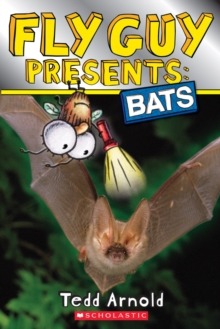 Fly Guy Presents: Bats (Scholastic Reader, Level 2), Paperback Book