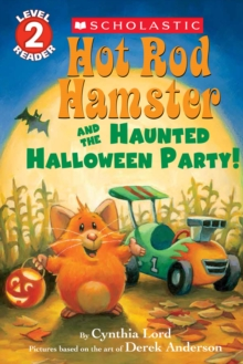 Hot Rod Hamster and the Haunted Halloween Party! (Scholastic Reader, Level 2), Paperback Book