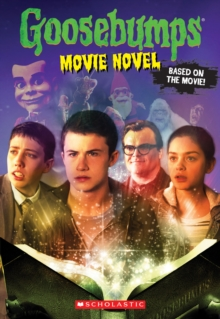 Goosebumps The Movie: The Movie Novel, Paperback Book