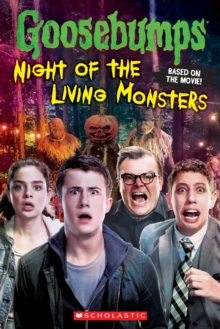 Goosebumps The Movie: Night of the Living Monsters, Paperback Book
