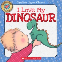 Lovemeez: I Love My Dinosaur, Board book Book