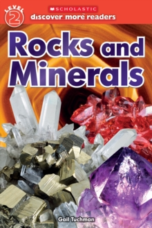 Rocks and Minerals (Scholastic Discover More Reader, Level 2), Paperback Book