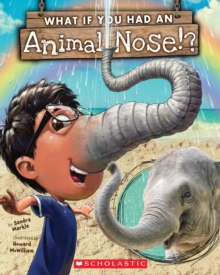 What If You Had An Animal Nose?, Paperback Book