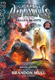 Tales of the Fallen Beasts (Spirit Animals: Special Edition), Hardback Book