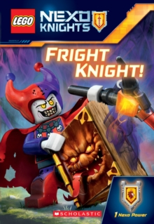 Fright Knight! (LEGO NEXO Knights: Chapter Book), Paperback Book
