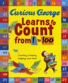 Curious George Learns to Count from 1 to 100, Paperback Book