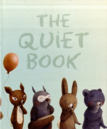 The Quiet Book, Hardback Book