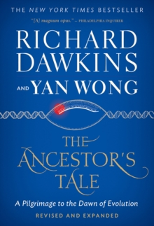 The Ancestor's Tale : A Pilgrimage to the Dawn of Evolution, EPUB eBook