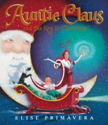 Auntie Claus and the Key to Christmas, EPUB eBook