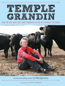 Temple Grandin : How the Girl Who Loved Cows Embraced Autism and Changed the World, EPUB eBook