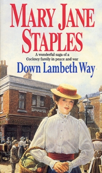 Down Lambeth Way : (The Adams Family: 1): A delightful and charming Cockney saga, guaranteed to lift your spirits, Paperback / softback Book