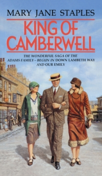 King of Camberwell : A Novel of the Adams Family Saga, Paperback Book