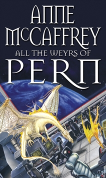 All The Weyrs Of Pern, Paperback / softback Book