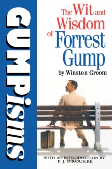 Gumpisms: The Wit & Wisdom Of Forrest Gump, Paperback / softback Book