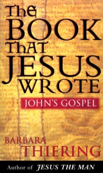 The Book That Jesus Wrote, Paperback / softback Book