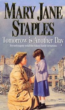 Tomorrow Is Another Day : An Adams Family Saga Novel, Paperback / softback Book