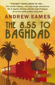 The 8.55 to Baghdad, Paperback Book