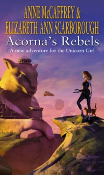 Acorna's Rebels, Paperback / softback Book
