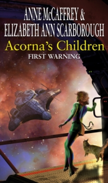 Acorna's Children : First Warning : First Warning, Paperback / softback Book