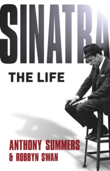 Sinatra : The Life, Paperback Book
