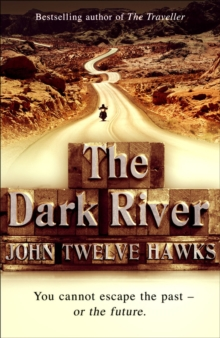 The Dark River : Conspiracy Thriller, Paperback Book