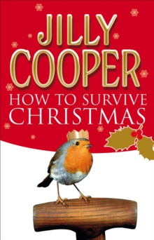 How to Survive Christmas, Paperback / softback Book