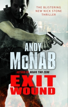 Exit Wound : (Nick Stone Thriller 12), Paperback Book
