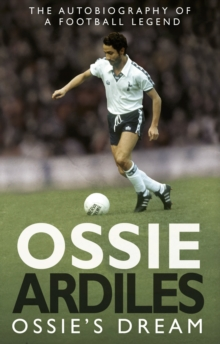 Ossie's Dream : My Autobiography, Paperback Book