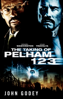 The Taking of Pelham 1 2 3, Paperback / softback Book