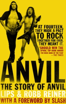 Anvil : The Story of Anvil, Paperback Book