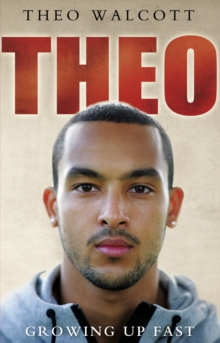 Theo: Growing Up Fast, Paperback Book