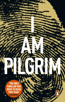 I Am Pilgrim : The bestselling Richard & Judy Book Club pick, Paperback / softback Book