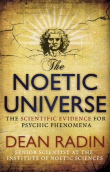 The Noetic Universe, Paperback Book
