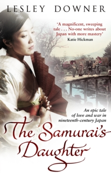 The Samurai's Daughter : The Shogun Quartet, Book 4, Paperback Book