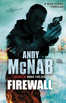 Firewall : (Nick Stone Thriller 3), Paperback Book