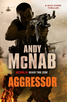 Aggressor : (Nick Stone Thriller 8), Paperback / softback Book