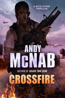 Crossfire : (Nick Stone Thriller 10), Paperback Book