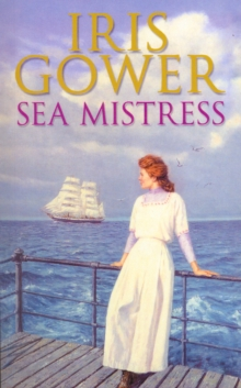 Sea Mistress : (The Cordwainers: 5): A gripping and moving Welsh saga that will keep you turning the pages, Paperback / softback Book