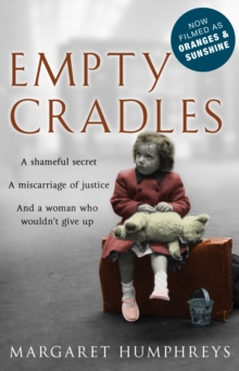 Empty Cradles (Oranges and Sunshine), Paperback Book
