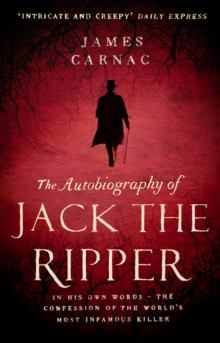 The Autobiography of Jack the Ripper, Paperback Book