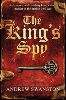 The King's Spy : (Thomas Hill 1), Paperback Book