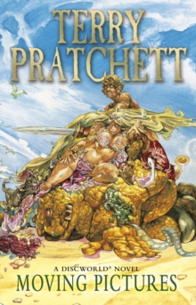 Moving Pictures : (Discworld Novel 10), Paperback / softback Book