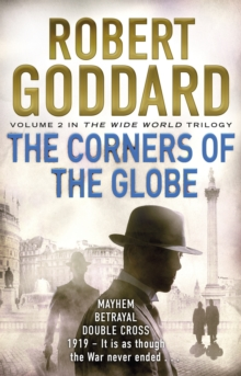 The Corners of the Globe : (The Wide World - James Maxted 2), Paperback Book