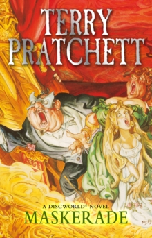 Maskerade : (Discworld Novel 18), Paperback Book