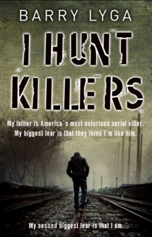 I Hunt Killers, Paperback Book