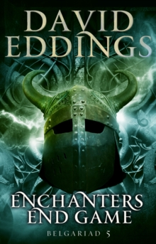 Enchanters' End Game : Book Five Of The Belgariad, Paperback Book
