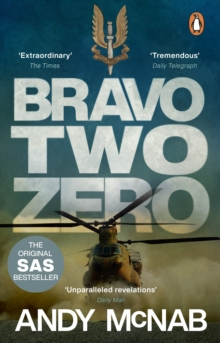 Bravo Two Zero : The original SAS story, Paperback / softback Book